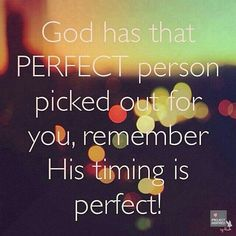 God Has That Perfect Person Picked Out For You love love quotes quotes god in love love quote relationship quotes image quotes picture quotes religion quotes and sayings Best Inspirational Quotes, Amazing Quotes, Great Quotes, Quotes About God, Quotes To Live By, Change Quotes, Bible Quotes, Me Quotes, Qoutes