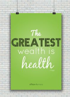 """""""The greatest wealth is health"""" #wellness #motivation from Office Vitamins"""