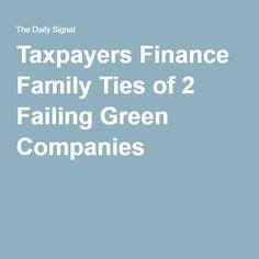 Taxpayers Finance Family Ties of 2 Failing Green Companies