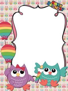 Happy Birthday Frame, Birthday Frames, Owl Theme Classroom, Classroom Crafts, Owl Facts, Kindergarten Coloring Pages, Birthday Photo Frame, Boarders And Frames, Owl Clip Art