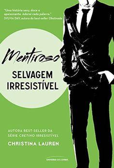 Mentiroso (Selvagem Irresistível) por Christina Lauren https://www.amazon.com.br/dp/B01FUZB06M/ref=cm_sw_r_pi_dp_x_lKtuyb4B9H3K7