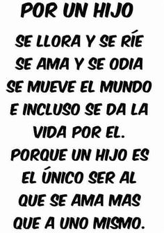 Es lo unico que amo. Mother Son Quotes, Mothers Day Quotes, Mom Quotes, Words Quotes, Sayings, My Children Quotes, Quotes For Kids, Best Christmas Quotes, Serious Quotes