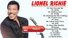 Lionel Richie All Songs 17 Lionel Richie Greatest Hits Playlist Music In The World  Lionel Richie All Songs 17 Lionel Richie Greatest Hits Playlist Music In The World Please Click Subscriber Like Com
