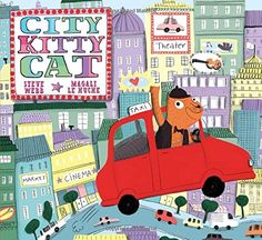 City Kitty Cat by Steve Webb -- Cat Picture Book