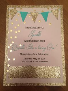 DIY Glamour invitations for baby girls first birthday!