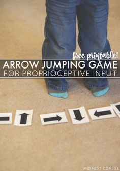 motor planning activities for kids Arrow jumping game for kids that love to jump and seeks proprioceptive sensory input - great activity for kids with lots of energy and comes with a free printable from And Next Comes L Proprioceptive Activities, Gross Motor Activities, Movement Activities, Gross Motor Skills, Sensory Activities, Therapy Activities, Activities For Kids, Learning Activities, Physical Activities
