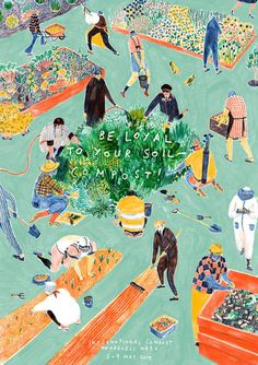 "Mouni Feddag illustration- ""Be loyal to your soil- compost!"":"