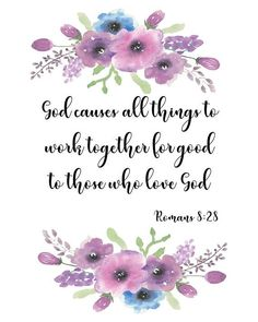 Romans 8:28, Romans Bible quotes, scripture verse art, Christian art, religious digital download, PD Encouraging Bible Quotes, Bible Encouragement, Bible Verses Quotes, Bible Scriptures, Life Quotes, Bible Quotes Images, Prayer Quotes, Mom Quotes, Daily Quotes