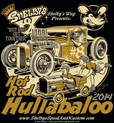 T-shirt artwork for Hot Rod Hullabaloo 2014 #hotrod #hot #rod #hullabaloo #car #show #vintage #event #tshirt #artwork