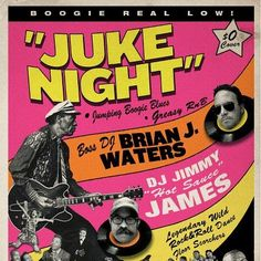 Tonight we juke it ! W/ Dj's Brian Waters and Jimmy James !!  10pm NO COVER !!