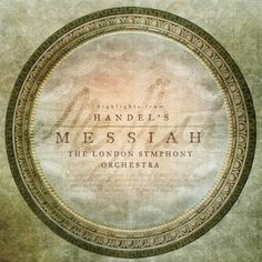 Highlights from Handel's Messiah *I love the coverart of this album. Most gorgeous!