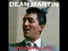 Dean Martin - 100 Essential Hits (AudioSonic Music) [Full Album] - YouTube