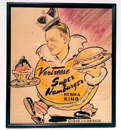 "Vintage 1948 Hand Painted /Drawn ""Vertreese Super Hamburger Fit For A King""  Framed Artwork.  $99.99 By OKC LIST PRO"