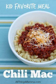 Kid friendly meal - Chili Mac!
