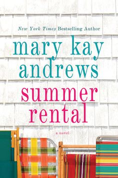 Summer Rental, although this book unlike so many of her other's is not set in my hometown of Savannah I really, really enjoyed this book and think it is one of her best.