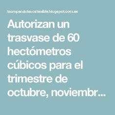 Autorizan un trasvase de 60 hectómetros cúbicos para el trimestre de octubre, noviembre y diciembre a través del acueducto Tajo-Segura