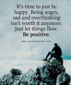To just be happy-Inspirational Quotes