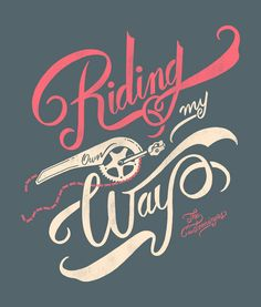Really love this type used by Sindy Salas. I LOVE that she incorporates a part of her bicycle in the design.