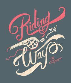 Riding mu own way