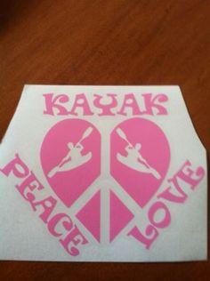 Car Decal Kayak Peace Love Vinyl Decal Pink Kayaking Fishing River . Window