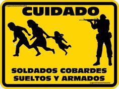 """Basuras vestidas de soldados """"@gustavoriostv: Deberían poner esta señal en muchas esquinas de Venezuela pic.twitter.com/LdIpacszUr"""""""
