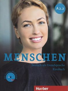 MENSCHEN, DEUTSCH ALS FREMDSPRACHE A2.2. The Menschen series is designed to be a fresh and modern method for those who want to develop a solid knowledge of German. The course books come with lots of audio example (free to download) and exercises are well structured, varied and build up logically. Ref. number(s): GER-106 (book) - GER-058 (audio) - GER-057 (CD-ROM) - GER-107 (workbook) - GER-060 (audio) - GER-108 (teacher's book).