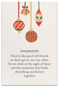 Ornaments Inside message: To happy times past, present & future. Little Christmas, Christmas And New Year, Winter Christmas, All Things Christmas, Christmas Holidays, Christmas Crafts, Merry Christmas, Christmas Decorations, Christmas Ornaments