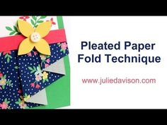 VIDEO Tutorial for Pleated Paper Technique + Stampin' Up! Love & Affection Sneak Peek #stampinup www.juliedavison.com