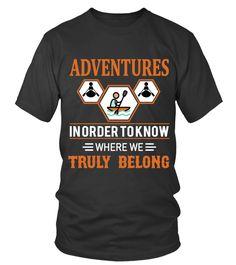 Adventures In Order to Know Kayaking T-shirts Canoe Camping, Canoe Boat, Kayak Boats, Canoe And Kayak, Canoes, Kayaking Near Me, Kayaking With Dogs, Kayaking Tips, Kayak Bass Fishing