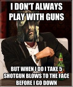 Most interesting man in call of duty memes | quickmeme