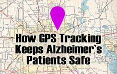 How GPS Tracking Keeps Alzheimer�s Patients Safe