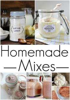 Homemade Mixes! DIY Recipes for Cake Mixes, Spices, and More!