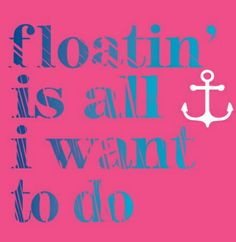 Floatin is all I want to do ⚓