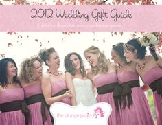 2012 Wedding Gift Guide — Gifts for Those That Make Your Big Day Special