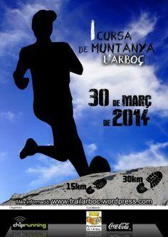 30.03.2014 Nueva carrera de montaña en Arboç. Circuito de 30 km y otro de 14 km. Anímate!!! www.trailarboc.wordpress.com