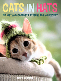 Cats in Hats: 30 Knit and #Crochet Hat Patterns for Your Kitty was reviewed by Pam MacKenzie.
