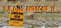 Why Leh-Laddakh Trip is Incomplete Without B.R.O