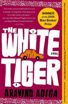 The White Tiger: A Novel by Aravind Adiga, http://www.amazon.com/dp/1416562605/ref=cm_sw_r_pi_dp_JCt5pb18BKXAY