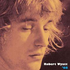 【ロバート・ワイアット】ロバート・ワイアットの初出音源も収めたデモ音源集『68』、全曲フル試聴可
