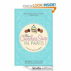 Amazon.com: The Loveliest Chocolate Shop in Paris eBook: Jenny Colgan: Kindle Store