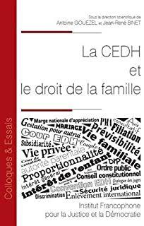 La CEDH et le droit de la famille. Institut Francophone pour la Justice et la Démocratie, 2021 Nova, Law