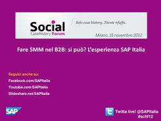 SAP Italia e Freedata Labs al Social Case History Forum - Milano 15 novembre 2012
