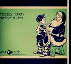 Hockey humor. Yea Santa.