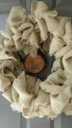 Burlap wreath with wood burned log slice I made for Emily's apt. Log Slices, Senior Year, Wood Burning, Burlap Wreath, University, Texas, Backyard, Craft Ideas, Cabin