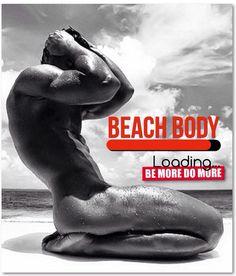Beach Body Loading #bemoredomore