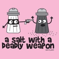 a salt with a deadly weapon photo Asaultwithweapon.jpg