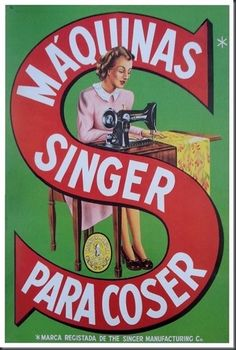 """1 - Singer Sewing Machine, Scanned from the book """"Portugal Século XX, Crónica em Imagens, by Joaquim Vieira. Retro Vintage, Retro Ads, Vintage Cards, Vintage Postcards, Vintage Images, Posters Vintage, Vintage Advertising Posters, Old Advertisements, Vintage Sewing Machines"""
