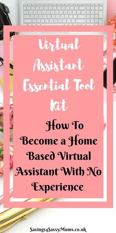 This is how to become a home based virtual assistant with no experience. This post contains the virtual assistants Essential Toolkit and talks you through your first steps into getting your first client by Laura at Savings 4 Savvy Mums. Work From Home Business, Work From Home Jobs, Make Money From Home, Way To Make Money, Business Tips, Money Fast, Online Business, Home Based Jobs, Virtual Assistant Services