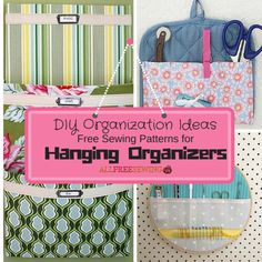 DIY Organization Ideas and Free Sewing Patterns for Hanging Organizers