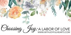 Choosing Joy: A Labo